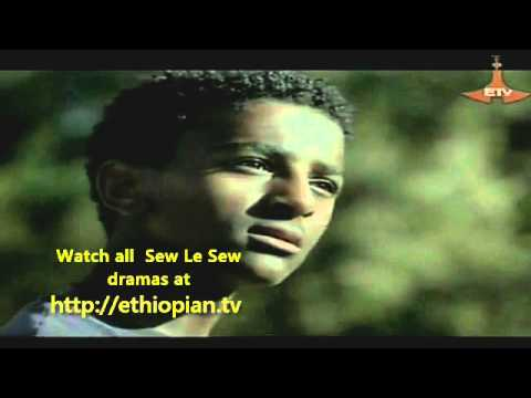 Watch Sew Le Sew – Part 70 : Ethiopian Drama