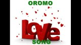 OROMO LOVE SONG-YAHYA ADAM