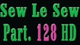 Sew le Sew 128 HD (new)