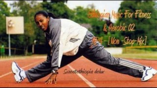 Ethiopian Music For Fitness & Aerobic 02 – MP4