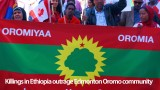 Killings in Ethiopia outrage Edmonton Oromo community