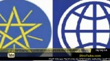 Ethiopia and the World Bank clash over a 600 million dollar credit funding on KonjoTube